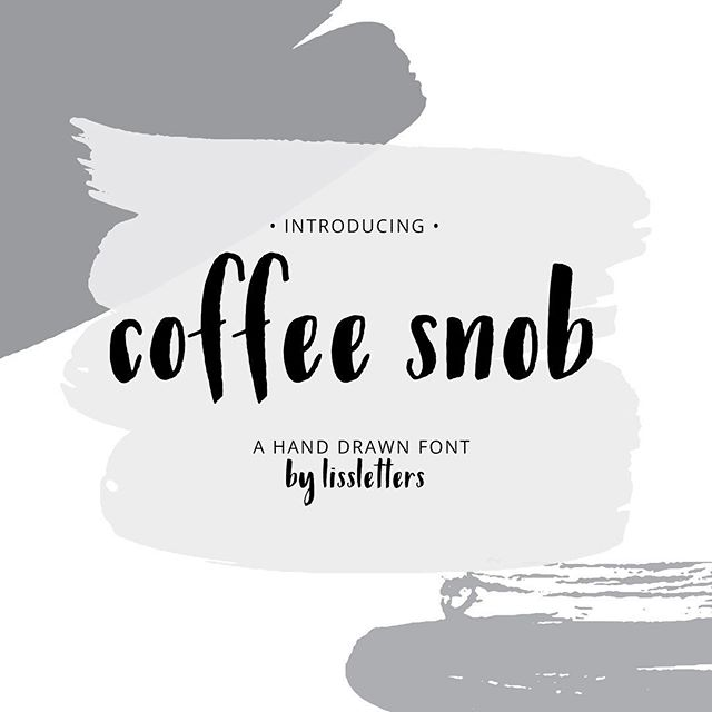 """Introducing """"coffee snob"""" my first font!"""