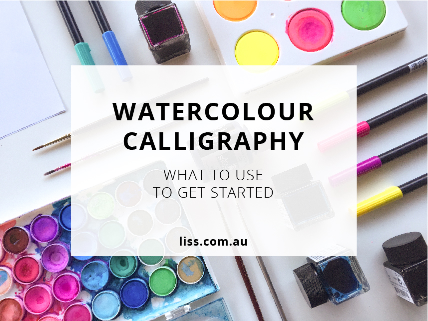 Watercolour Calligraphy : What to use to get started